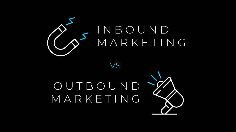 Effectiveness of Marketing Inbound – Outbound