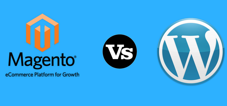 Magento vs. WordPress: Which Should You Consider for eCommerce?